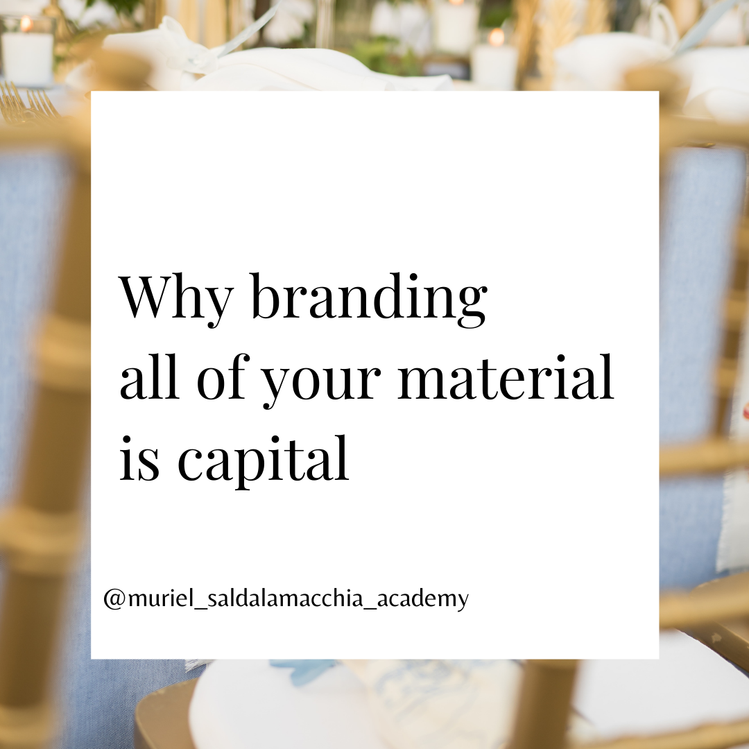 why branding all of your material is capital