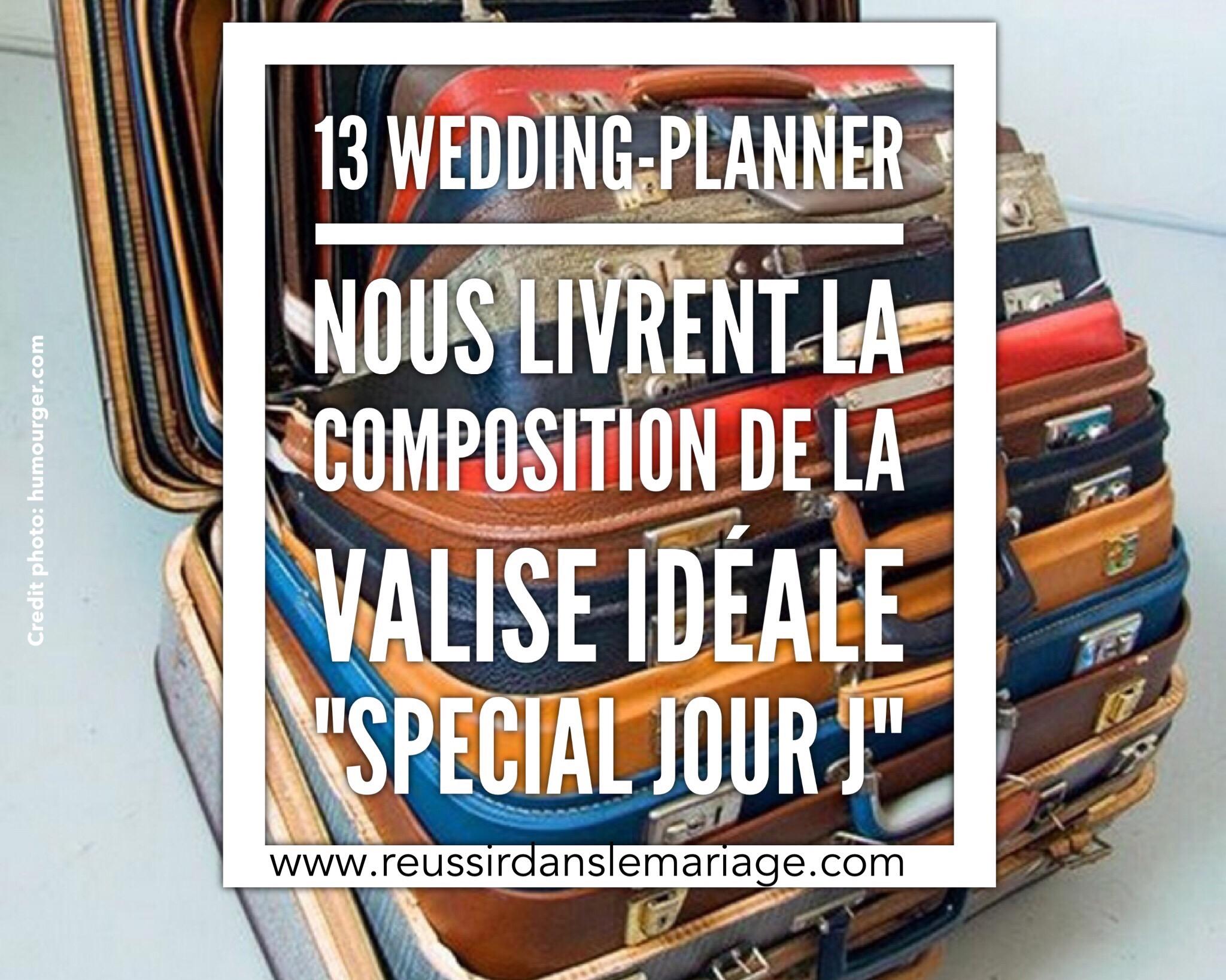 SCOOP: 13 wedding-planners définissent la valise idéale «Spécial JOUR J»